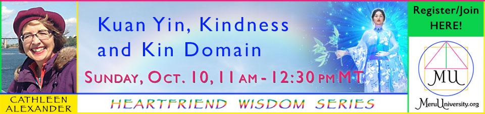 Kuan Yin, Kindness and Kin Domain